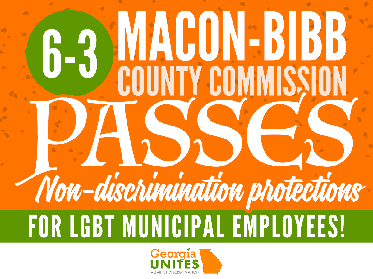MOMENTUM: Macon-Bibb County Votes Decisively to Protect Public Employees from Anti-LGBT Discrimination