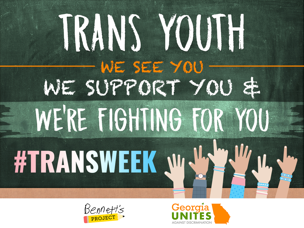 To Finish Out #TransWeek, A Spotlight on Bennett's Project & Support for Transgender Youth