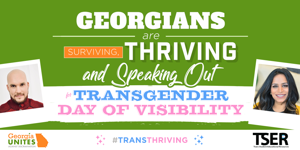 For Transgender Day of Visibility, Transgender Georgians Are Thriving, Surviving and Speaking Out Against Discrimination
