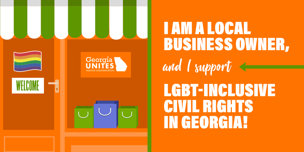Sign the Pledge: Say You're A Georgia Small Business Owner Who Supports LGBT Civil Rights
